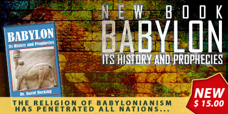 Babylon - Its History and Prophecies
