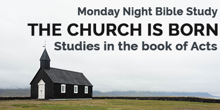 Monday Night Bible Study - Acts